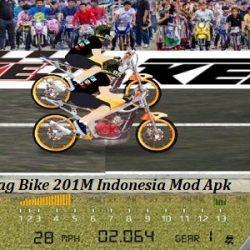 Drag Bike 201M Indonesia Mod Apk Versi Terbaru