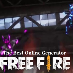 The Best Online Generator Free Fire