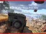 The Way Of The Ninja Free Fire