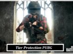 Tier Protection PUBG