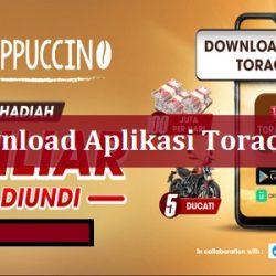 Download Aplikasi Toraccino