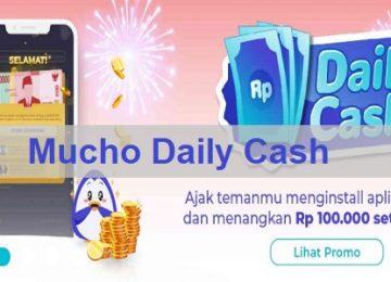 Mucho Daily Cash | Dapatkan Belanja Gratis Dari Mucho