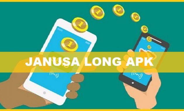 Janusa Long Apk Pinjaman Online Katatekno Com