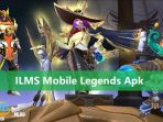 ILMS Mobile Legends Apk