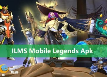 ILMS Mobile Legends Apk Versi Terbaru 2020