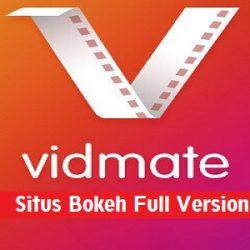 Situs Bokeh Full Version 2020 Vidmate Versi Lama