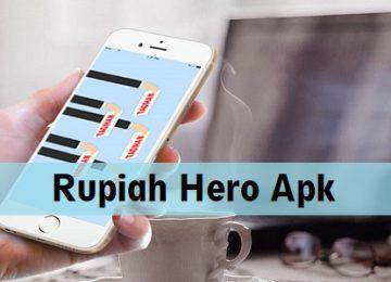 Rupiah Hero Apk, Pinjaman Online Proses Cepat