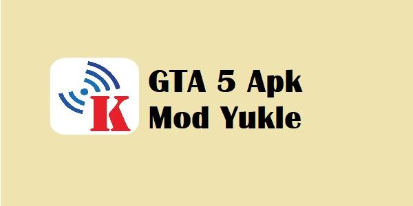 GTA 5 Apk Mod Yukle